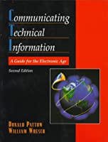 Communicating Technical Information: A Guide for the Electronic Age