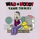 WILD&MOODY