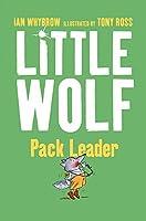 Little Wolf, Pack Leader