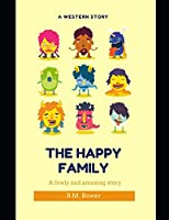 The Happy Family: ( ANNOTATED )