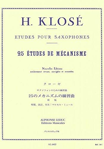 クローゼ : 25のメカニズムの練習曲 (サクソフォン教則本) ルデュック出版