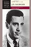 J.D. Salinger (Bloom's Modern Critical Views)