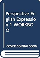 Perspective English Expression 1 WORKBOO