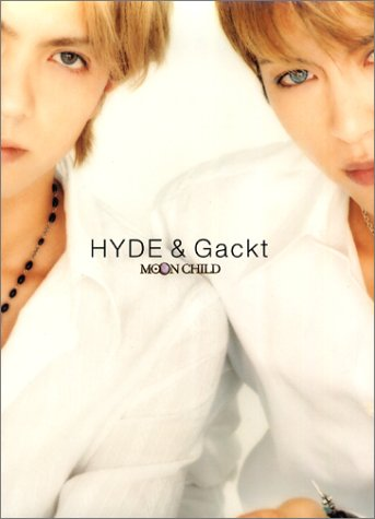 MOON CHILD―HYDE&Gackt写真集