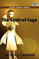 The Squirrel-cage