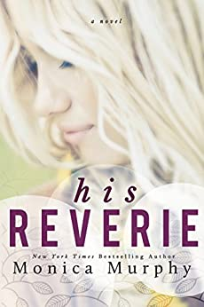 His Reverie by [Murphy, Monica]