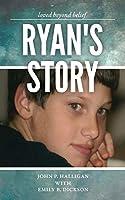 Ryan's Story: Loved Beyond Belief