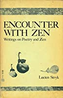 Encounter With Zen: Writings on Poetry and Zen