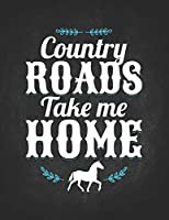 Horse Gifts for Girls: Country Roads Take Me Home Hores Riding Dotted Bullet Notebook Daily Journal Dot Grid Diary 8.5x11 Gift for horseback riding girl boy on rodeo farm