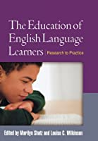 The Education of English Language Learners: Research to Practice (Challenges in Language and Literacy)