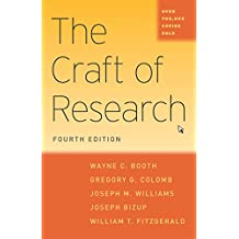 The Craft of Research, Fourth Edition (Chicago Guides to Writing, Editing, and Publishing)