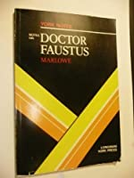 """Notes on Marlowe's """"Doctor Faustus"""" (York Notes)"""