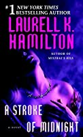 A Stroke of Midnight (Meredith Gentry, Book 4) by Laurell K. Hamilton(2006-11-28)