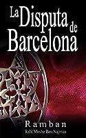 La Disputa De Barcelona: Por Que Los Judios No Creen En Jesus?