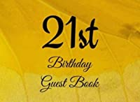 21st Birthday Guest Book: 104 Pages - Paperback - 8.25 x 6 Inches (Volume 33) [並行輸入品]