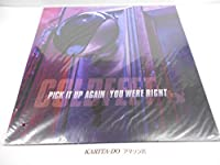 PICK IT UP AGAIN/YOU WERE RIGHT [12 inch Analog]