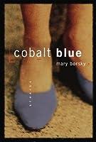 Cobalt Blue: Stories
