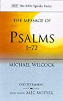 The Message of Psalms 1-72: Songs for the People of God (The Bible Speaks Today) by Michael Wilcock(2001-06-01)