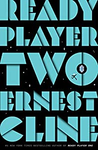 Ready Player Two: A Novel (English Edition)