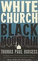 White Church Black Mountain