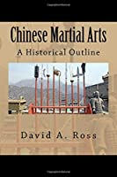 Chinese Martial Arts: A Historical Outline