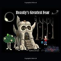 Beastly's Greatest Fear
