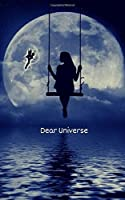 Dear Universe: A little book to write your letters to the universe - a powerful law of attraction tool - Fairy/Moon/Ocean