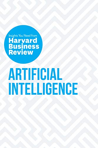 Artificial Intelligence: The Insights You Need from Harvard Business Review (HBR Insights Series) (English Edition)
