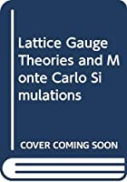 Lattice Gauge Theories and Monte Carlo Simulations