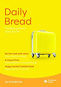 Daily Bread: July–September 2020 (English Edition)
