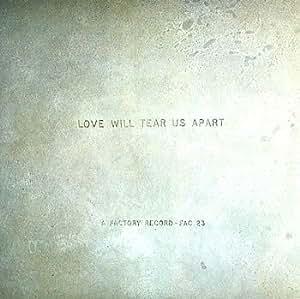 Love Will Tear Us Apart [7 inch Analog]