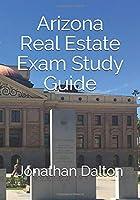 Arizona Real Estate Exam Study Guide