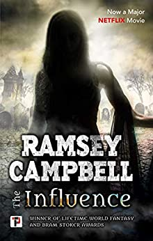 The Influence (Fiction Without Frontiers) by [Campbell, Ramsey]