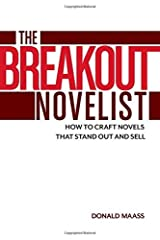 The Breakout Novelist: Craft and Strategies for Career Fiction Writers by Donald Maass(2015-01-01) Paperback