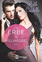 Das Erbe des Milliardaers (The Legacy Collection)