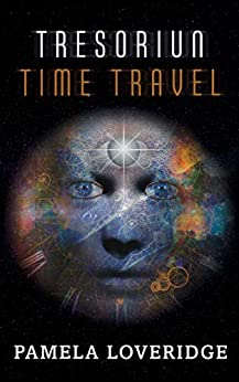 [Loveridge, Pamela]のTresoriun Time Travel (English Edition)