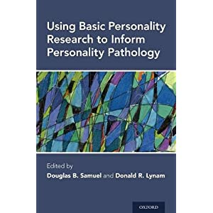 Using Basic Personality Research to Inform Personality Pathology