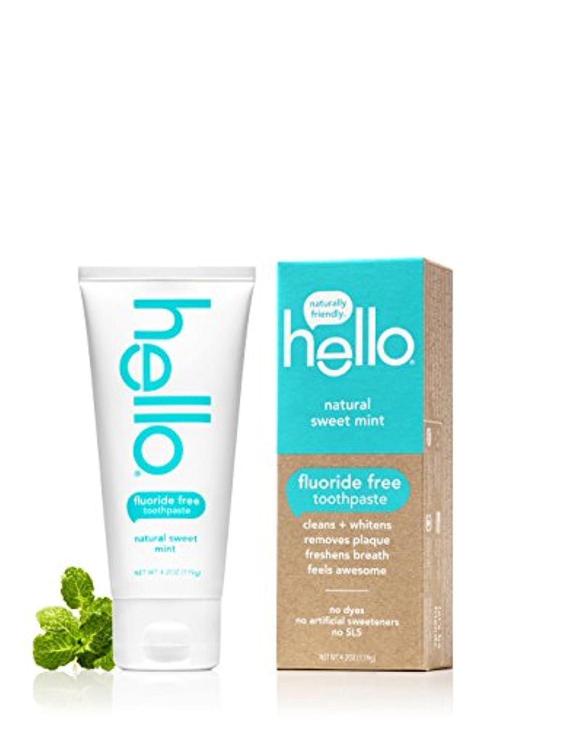 約束する広げるセミナーHello Oral Care フッ化物無料の歯磨き粉、ナチュラルスウィートミント、4.2オンス