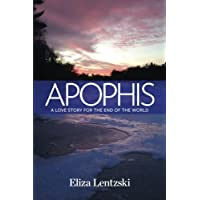 Apophis: A Love Story for the End of the World