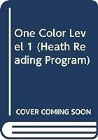 One Color Level 1 (Heath Reading Program)