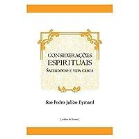 Considerações Espirituais: Sacerdócio e Vida Cristã