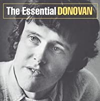 THE ESSENTIAL DONOVAN(digitally remastered) by DONOVAN (2004-10-06)