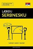 Lærðu Serbnesku - Fljótlegt / Auðvelt / Skilvirkt: 2000 Mikilvæg Orð