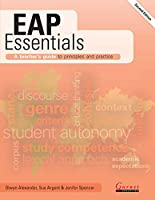 EAP Essentials: A teacher's guide to principles and practice (Second Edition)