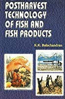 Post Harvest Technology of Fish and Fish Products