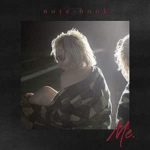 【Amazon.co.jp限定】note-book -Me.- (「note-book -Me.-」絵柄デカジャケット付)