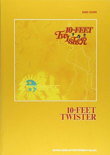 バンド・スコア 10-FEET 「TWISTER」