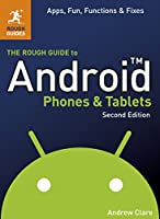 The Rough Guide to Android Phones and Tablets (Rough Guides)