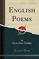English Poems (Classic Reprint)