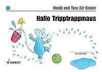 Musik und Tanz fuer Kinder: Hallo Tripptrappmaus